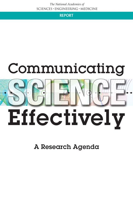 Communicating Science Effectively: A Research Agenda (2016)