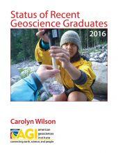Status of Recent Geoscience Graduates 2016